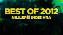 Best of 2012: Nejlepší indie (nezávislá) hra