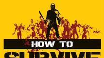 How to Survive vás donutí zabíjet zombie i pravidelně jíst