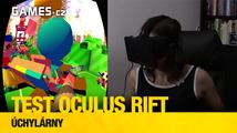 Testujeme Oculus Rift: úchylárny