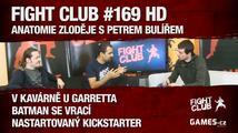 Fight Club #169 HD: Anatomie zloděje s Petrem Bulířem