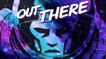 Out There - recenze