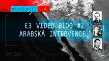 E3 video blog #2: Arabská intervence