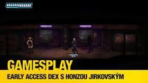 GamesPlay: hodina hraní early access verze kyberpunkového RPG Dex
