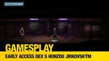 GamesPlay: Early Access DEX s Honzou Jirkovským