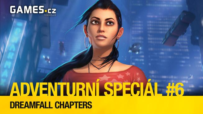 dummy_ADVENTURNÍ SPECIÁL6_DREAMFALL CHAPTERS