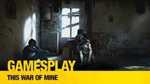 GamesPlay: This War of Mine