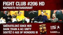 Fight Club #206 HD: Naprosto retardovaný