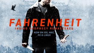 Remasterovaná verze skvělé okultní adventury Fahrenheit vychází na PC a iOS