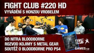 Fight Club #220 HD: Vyvádění s Honzou Vrobelem
