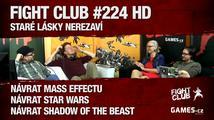 Fight Club #224 HD: Staré lásky nerezaví