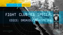 E3 2015 Fight Club Speciál, den 3. (edice: Drda|Olejník|Smejkal)