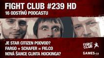 Fight Club #239 HD: 16 odstínů podcastu