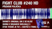 Fight Club #240 HD: Přiznání Poláčka