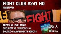 Fight Club #241 HD: #MBPPPD