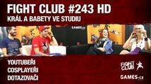 Fight Club #243 HD: Král a babety
