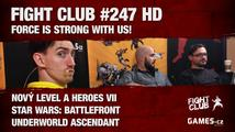 Fight Club #247 HD: Force is strong with us!