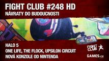 Fight Club #248 HD: Návraty do budoucnosti