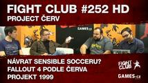 Fight Club #252 HD: Project Červ