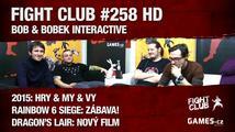Fight Club #258 HD: Bob & Bobek Interactive