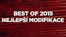 Best of 2015: Nejlepší modifikace