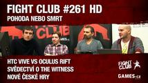 Fight Club #261 HD: Pohoda nebo smrt