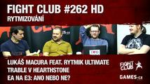 Fight Club #262 HD: Rytmizování