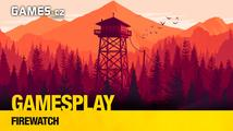 GamesPlay: Firewatch