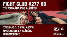 Fight Club #277 HD: Tři avokáda pro Alžbětu