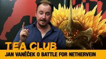 Tea Club #23: Honza Vaněček o deskové hře Battle for Nethervein