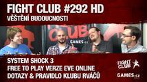 Fight Club #292 HD: Věštění budoucnosti