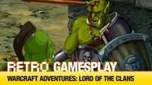 Retro GamesPlay: hrajeme nevydanou hru Warcraft Adventures: Lord of the Clans