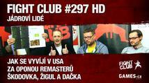 Fight Club #297: Jádroví lidé