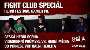 Fight Club Speciál z herního festivalu Gamer Pie