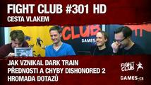Fight Club #301: Cesta vlakem