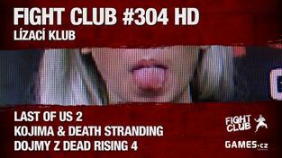 Fight Club #304: Lízací klub