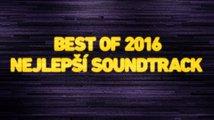 Best of 2016: Nejlepší soundtrack