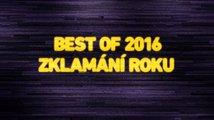 Best of 2016: Zklamání roku