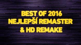 Best of 2016: Nejlepší remaster & HD remake