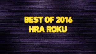 Best of 2016: Hra roku