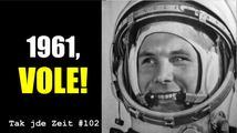 Tak jde Zeit: 1961, vole!