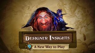 Hearthstone - Designer Insights with Ben Brode: A New Way to Play