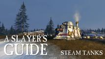 Total War: Warhammer - A Slayer's Guide #4: Steam Tanks
