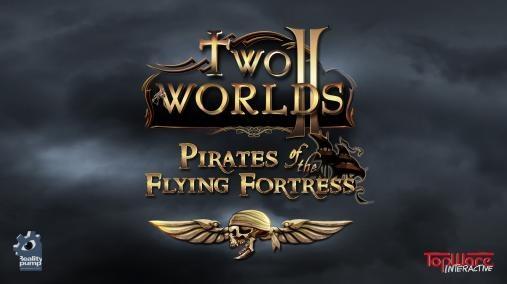 Oznámení datadisku Two Worlds II: Pirates of the Flying Fortress