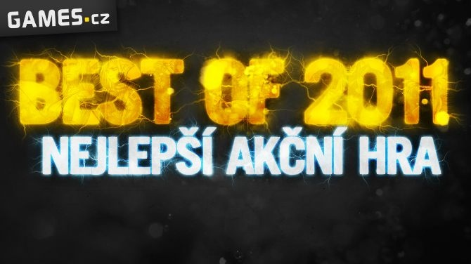 Best of 2011: Nejlepší akční hra