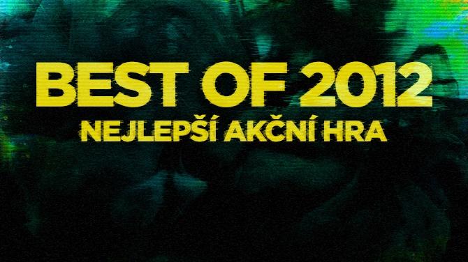 Best of 2012: Nejlepší akční hra