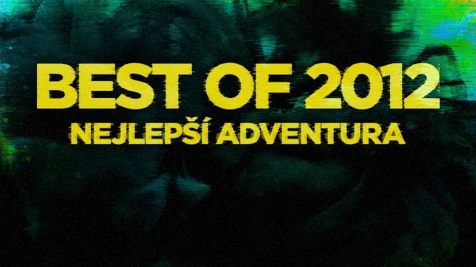 Best of 2012: Nejlepší adventura