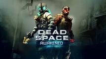 Dead Space 3 DLC Awakened vrátí do hry děs a hrůzu