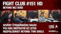 Fight Club #151 HD: Beyond bez duše