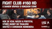 Fight Club #160 HD: S Danem Vávrou o Kingdom Come