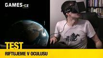 Test: Riftujeme v Oculusu